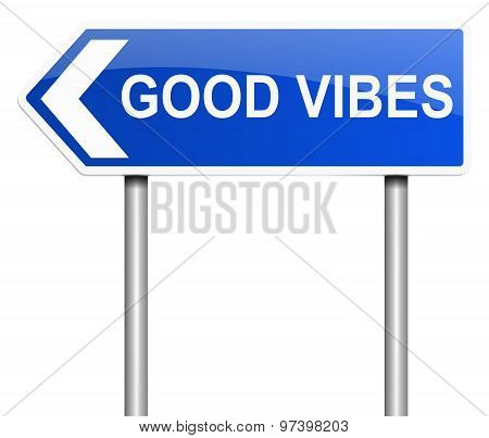 Good Vibes Concept.