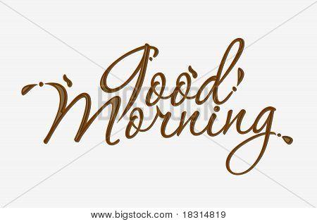 Chocolate Good Morning Text