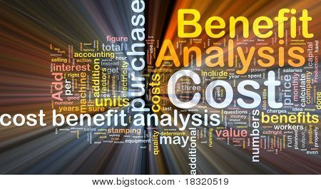 Background concept wordcloud illustration of cost benefit analysis glowing light