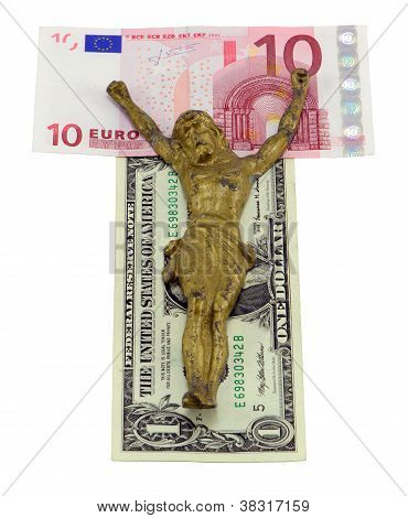 Concept Gold Jesus Crucify Euro Dollar Isolated