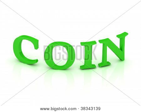Coin Sign With Green Letters