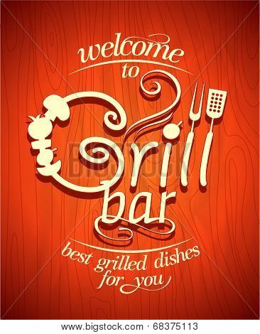 Welcome to Grill bar vintage poster.