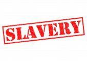 picture of slavery  - SLAVERY red Rubber Stamp over a white background - JPG