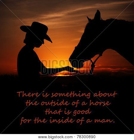 There is something about the outside of a horse that is good for the inside of a man - quote by Winston Churchill with a background of a girl and a horse silhouetted against sunset sky