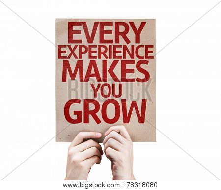 Every Experience Makes You Grow card isolated on white background