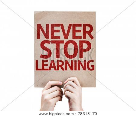 Never Stop Learning card isolated on white background