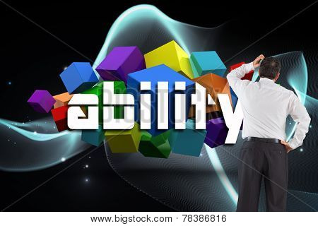 The word ability and mature businessman looking and considering against abstract glowing black background