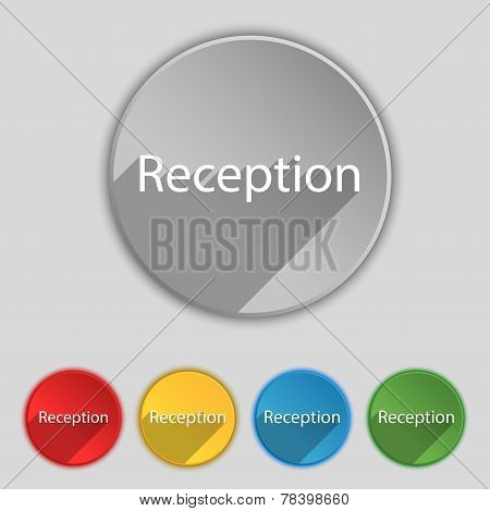Reception Sign Icon. Set Of Colored Buttons. Vector
