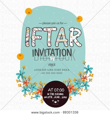 Creative floral design decorated invitation card for holy month of Muslim community Ramadan Kareem Iftar Party celebration.
