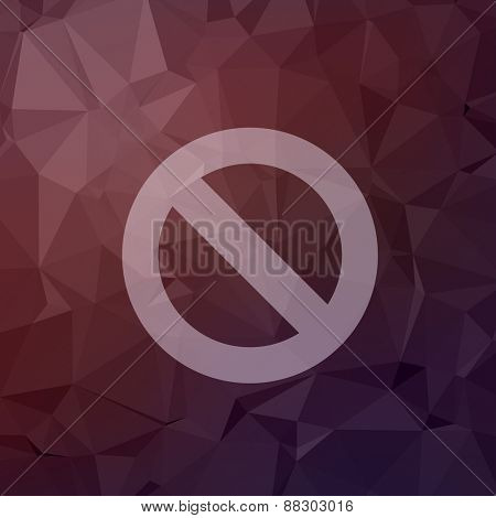 Not allowed icon in flat style for web and mobile, modern minimalistic flat design. Vector white icon on abstract polygonal background