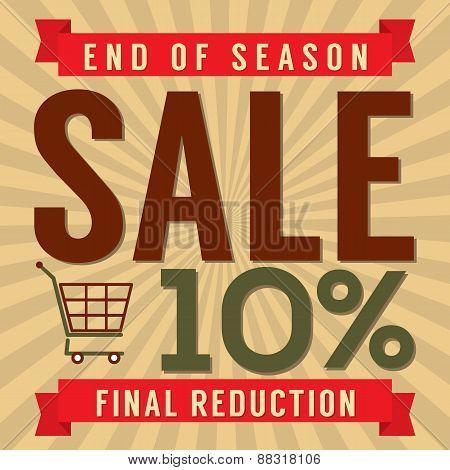 10 Percent End Of Season Sale.
