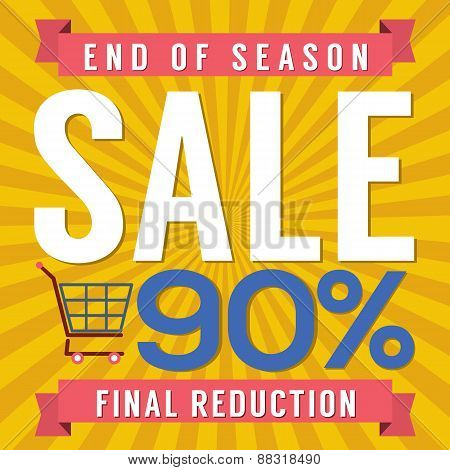 90 Percent End Of Season Sale.
