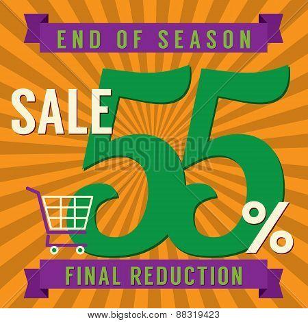 55 Percent End Of Season Sale.