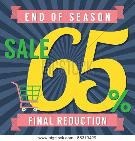 65 Percent End Of Season Sale.