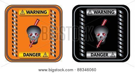 Warning Sign: Danger
