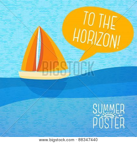 Cute summer poster - yacht sailing, with speech bubble for your text.