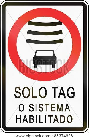 Electronically Tagged Vehicles Only In Chile