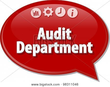 Speech bubble dialog illustration of business term saying Audit Department Finance