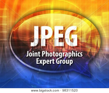 Speech bubble illustration of information technology acronym abbreviation term definition JPEG Joint Photographics Expert Group
