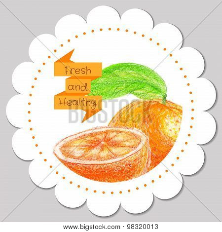 Sticker template. Healthy and fresh orange.
