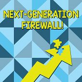 Conceptual Hand Writing Showing Next Generation Firewall. Business Photo Text Combining Firewall Wit poster