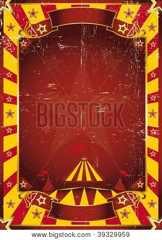 Poster yellow dirty circus. A red and yellow circus background for a poster