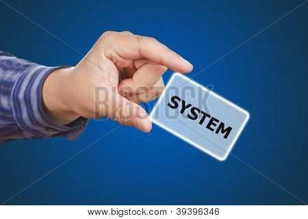 Man Hand Touching Button System Keyword