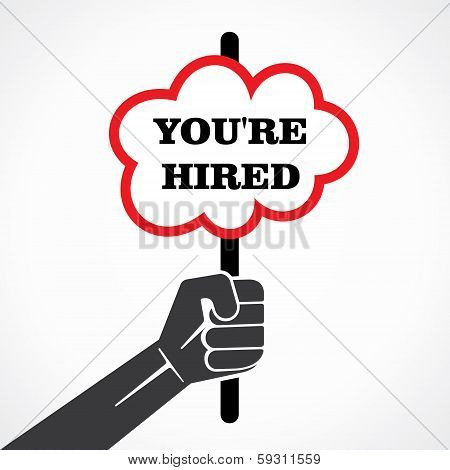 you re hired word banner held in hand stock vector