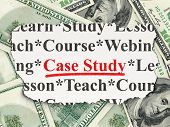 Education concept: Case Study on Money background