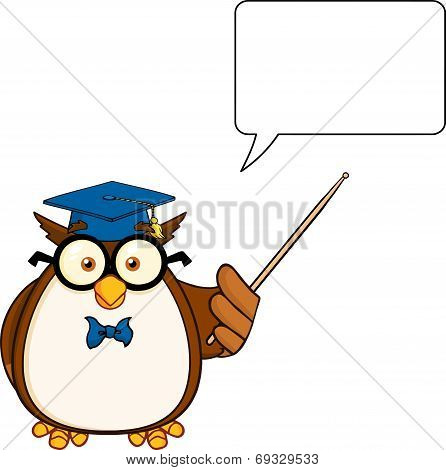 Wise Owl Teacher Cartoon Character With A Pointer And  Speech Bubble