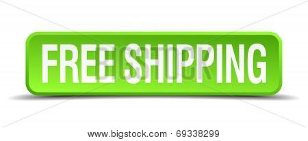 Free Shipping Green 3D Realistic Square Isolated Button