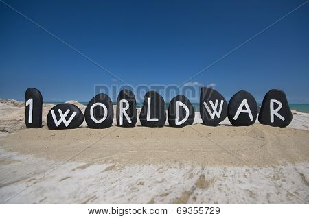 First World Centenary, 1914 - 2014 on black stones