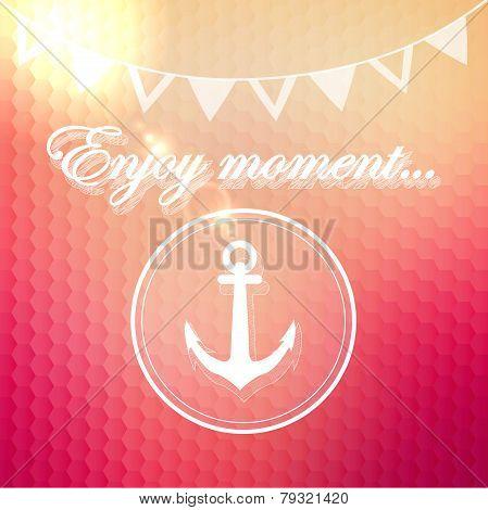 Enjoy moment phrase on geometry background