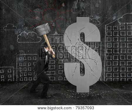 Businessman Holding Hammer Hitting Cracked Dollar Sign With Buildings Doodles