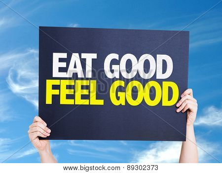 Eat Good Feel Free card with sky background