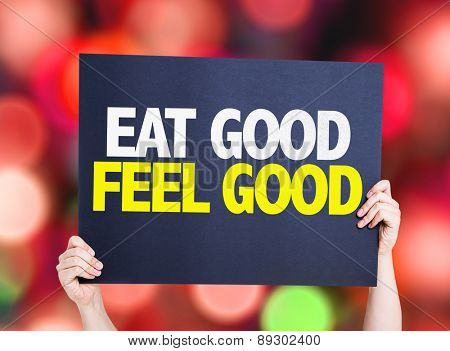 Eat Good Feel Free card with bokeh background