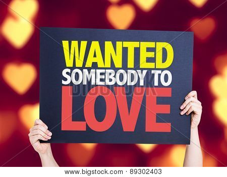 Wanted Somebody to Love card with heart bokeh background
