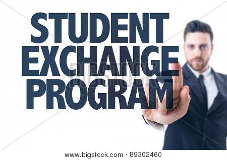 Business man pointing the text: Student Exchange Program