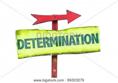 Determination sign isolated on white