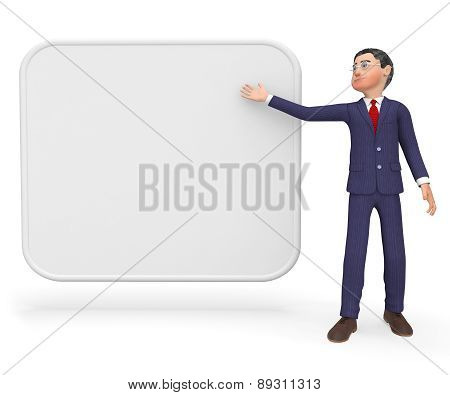 Businessman With Sign Shows Text Space And Announcement