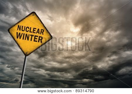 Sign With Words 'Nuclear Winter' And Thunderclouds