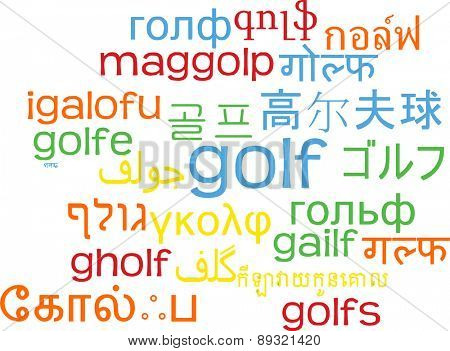 Background concept wordcloud multilanguage international many language illustration of golf
