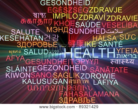 Background concept wordcloud multilanguage international many language illustration of health glowing light