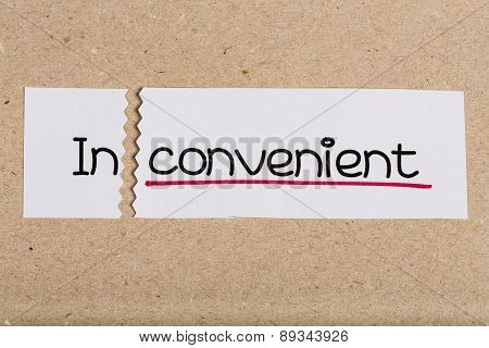 Sign With Word Inconvenient Turned Into Convenient