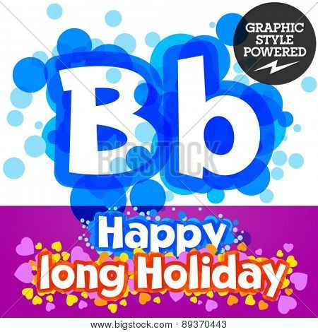 Vector set of happy festive motley alphabet. Letter B