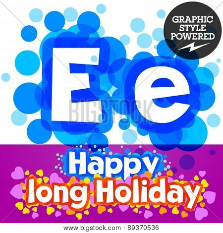 Vector set of happy festive motley alphabet. Letter E