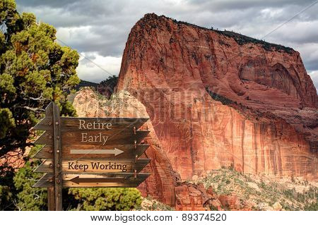 Retire Early - Keep Working message with mountain backdrop
