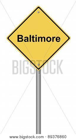 Baltimore Warning Sign