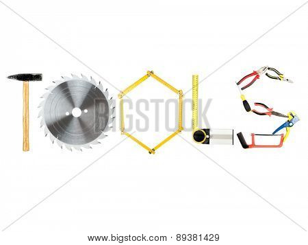 Various industrial tools arranged in TOOLS word on white