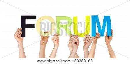 Many People Hands Holding Colorful Word Forum